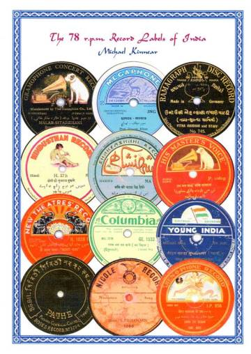 The 78 rpm Record Labels of India - Michael Kinnear