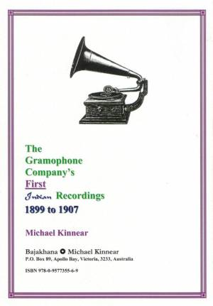 The Gramophone Company's First Indian Recordings, 1899-1907 - Michael Kinnear - Back Cover