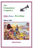 The Gramophone Company's First Indian Recordings - Michael Kinnear