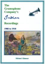The Gramophone Company's Indian Recordings 1908 to 1910